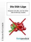 Die Diät-Lüge (eBook, ePUB)