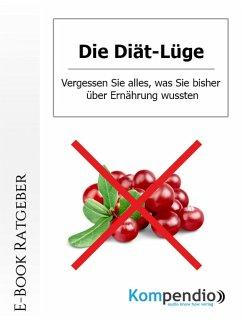 Die Diät-Lüge (eBook, ePUB) - Nelz, Daniela