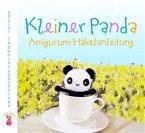 Kleiner Panda Amigurumi Häkelanleitung (eBook, ePUB)