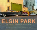 Elgin Park: Visual Memories of America from the 1920's to the Mid 1960's at 1/24th Scale