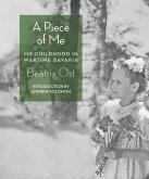 A Piece of Me: My Childhood in Wartime Bavaria
