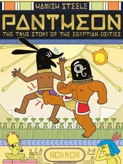 Pantheon: The True Story of the Egyptian Deities