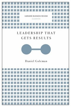 Leadership That Gets Results (Harvard Business Review Classics) - Goleman, Daniel