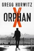 Orphan X / Evan Smoak Bd.1