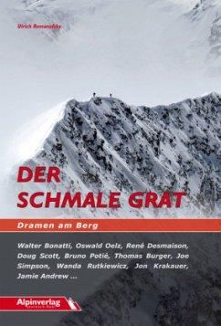 Remanofsky, U: Der schmale Grat - Dramen am Berg