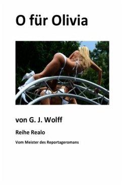 O für Olivia - Wolff, Gerhard