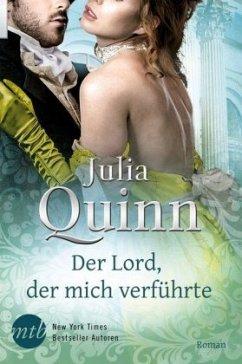 Der Lord, der mich verführte / Smythe Smith Bd.4 - Quinn, Julia