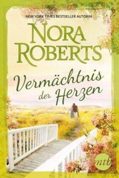 Vermächtnis der Herzen - Roberts, Nora