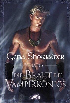 Die Braut des Vampirkönigs / Juwel von Atlantis Bd.4