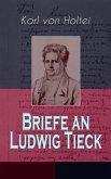 Briefe an Ludwig Tieck (Band 1 bis 4) (eBook, ePUB)