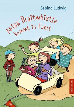 Miss Braitwhistle kommt in Fahrt / Miss Braitwhistle Bd.2 (Mängelexemplar)