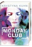 Das erste Opfer / Monday Club Bd.1 (Mängelexemplar)