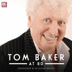 Tom Baker at 80 (Unabridged) (MP3-Download)