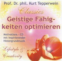 Geistige Fähigkeiten optimieren, 1 Audio-CD - Tepperwein, Kurt