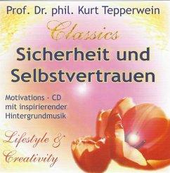 Sicherheit und Selbstvertrauen, 1 Audio-CD - Tepperwein, Kurt