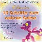 10 Schritte zum wahren Selbst, 1 Audio-CD