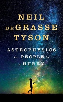 Astrophysics for People in a Hurry - Grasse Tyson, Neil de