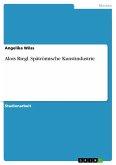 Alois Riegl. Spätrömische Kunstindustrie (eBook, PDF)