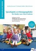 Sprachspiele und Bewegungslieder für Kinder von 4 bis 8 Jahren (eBook, PDF)