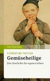 Gemüseheilige (eBook, PDF)