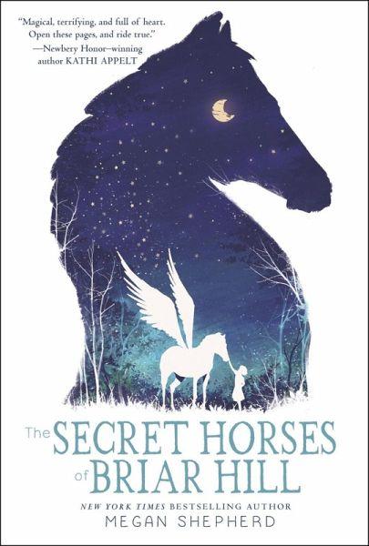 The secret horses of briar hill ebook epub von megan shepherd the secret horses of briar hill ebook epub von megan shepherd bcher fandeluxe Images