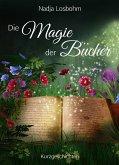 Die Magie der Bücher (eBook, ePUB)