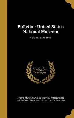 BULLETIN - US NATL MUSEUM VOLU