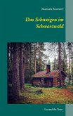 Das Schweigen im Schwarzwald