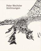 Peter Wechsler. Zeichnungen