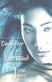 Daughter of the East Wind (eBook, ePUB)