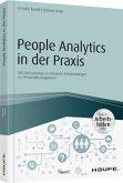 People Analytics in der Praxis - inkl. Arbeitshilfen online