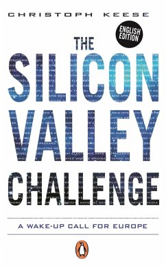 The Silicon Valley Challenge (eBook, ePUB) - Keese, Christoph