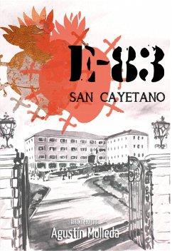 E-83 San Cayetano (eBook, ePUB) - Molleda, Agustín
