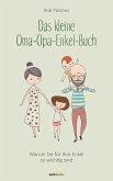 Das kleine Oma-Opa-Enkel-Buch (eBook, ePUB)