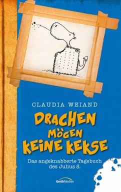 Drachen mögen keine Kekse (eBook, ePUB) - Weiand, Claudia