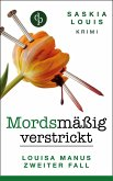 Mordsmäßig verstrickt / Louisa Manu Bd.2 (eBook, ePUB)