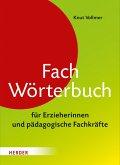Fachwörterbuch für Erzieherinnen und pädagogische Fachkräfte (eBook, PDF)