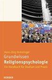 Grundwissen Religionspsychologie (eBook, PDF)