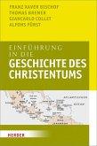 Einführung in die Geschichte des Christentums (eBook, PDF)
