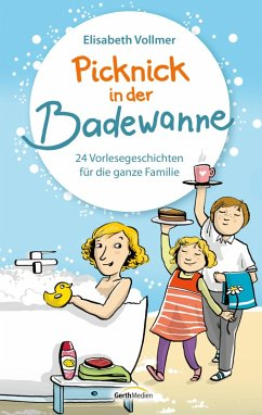 Picknick in der Badewanne (eBook, ePUB) - Vollmer, Elisabeth