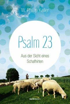 Psalm 23 (eBook, ePUB) - Keller, W. Phillip