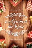 Ein Geschenk für Katie (eBook, ePUB)