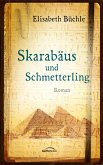 Skarabäus und Schmetterling (eBook, ePUB)