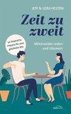 Zeit zu zweit - miteinander reden, miteinander träumen (eBook, ePUB)