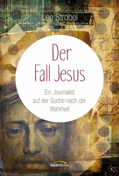 Der Fall Jesus (eBook, ePUB) - Strobel, Lee