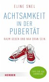 Achtsamkeit in der Pubertät (eBook, ePUB)