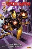 Marvel Now! Iron Man 1 - Glauben (eBook, PDF)