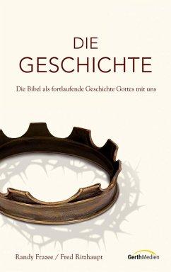 Die Geschichte (eBook, ePUB) - Frazee, Randy; Ritzhaupt, Fred