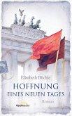 Hoffnung eines neuen Tages (eBook, ePUB)