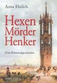 Hexen, Mörder, Henker (eBook, ePUB)